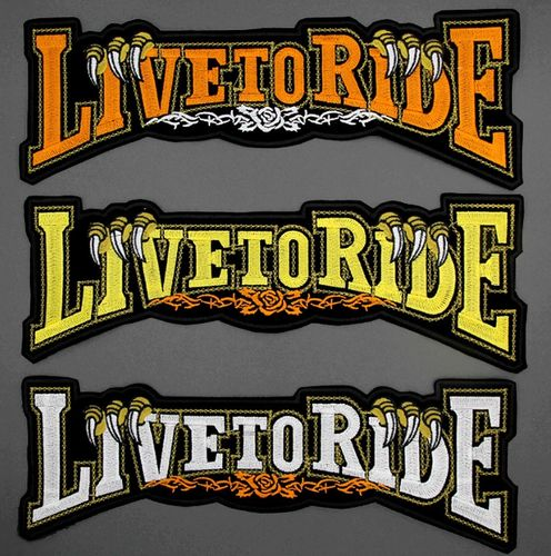 Big LIVE TO RIDE Patch XL Embroidered Biker Rider Customs